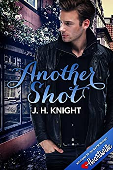 Another Shot (Heartsville) by [J.H. Knight]