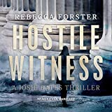 Hostile Witness: A Josie Bates Thriller: The Witness Series, Book 1