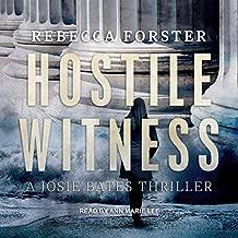 Hostile Witness: A Josie Bates Thriller: The Witness Series, Book 1