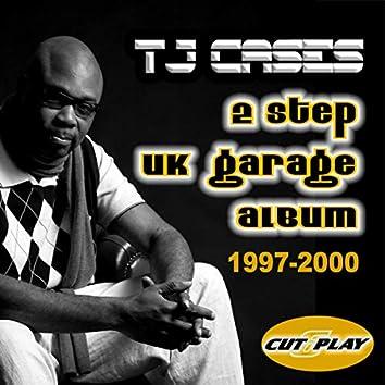 2 Step UK Garage 1997-2000