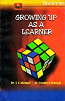Growing As A Learner (Childhood And Growing Up) {English }