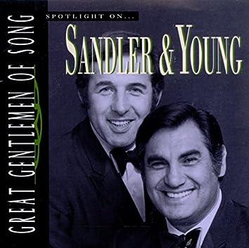 Great Gentlemen Of Song / Spotlight On Sandler & Young