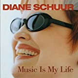"album cover: Diane Schuur ""Music Is My Life"""