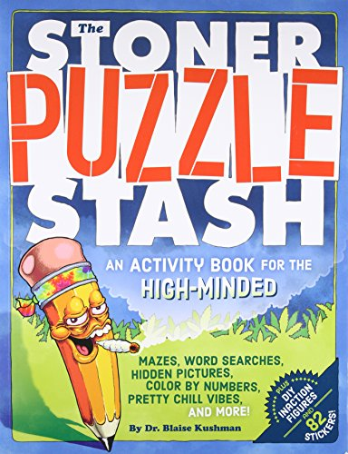 The Stoner Puzzle Stash: A Coloring and Activity Book for the High Minded