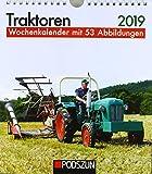 Traktoren 2019: Wochenkalender mit 53 Fotografien -