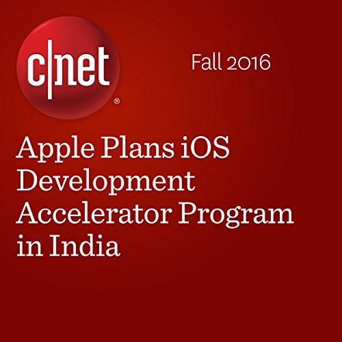 Apple Plans iOS Development Accelerator Program in India cover art