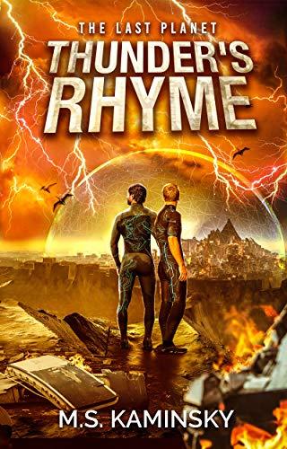 Thunder's Rhyme: A YA Dystopian Sci Fi Novel (Terminal Planet Book 1)