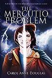 The Mercutio Problem (The Merlin's Shakespeare Series)