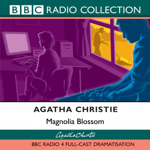 Magnolia Blossom (Dramatised)                   By:                                                                                                                                 Agatha Christie                               Narrated by:                                                                                                                                 Emilia Fox,                                                                                        Alex Jennings,                                                                                        Julian Rhind-Tutt,                   and others                 Length: 27 mins     6 ratings     Overall 4.0