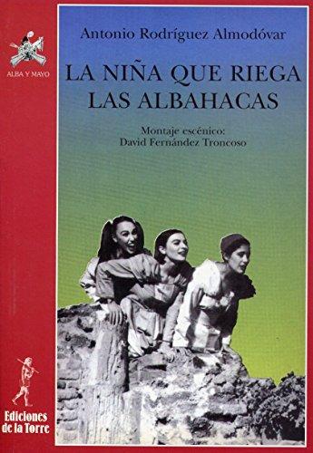 La niña que riega las albahacas: 7 (Alba y mayo, teatro)