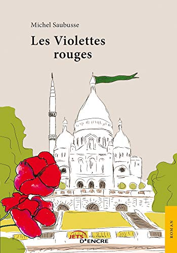 Les Violettes rouges (JE.LITTE.GALE)