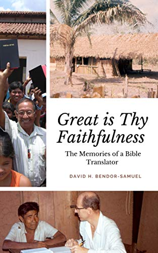 Great is Thy Faithfulness: Memories of a Bible translator