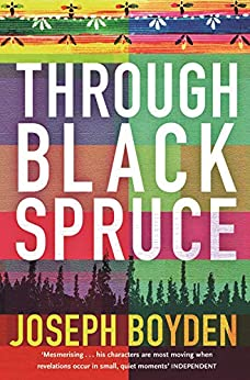 Through Black Spruce by [Joseph Boyden]