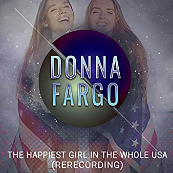 The Happiest Girl in the Whole USA (Rerecorded)