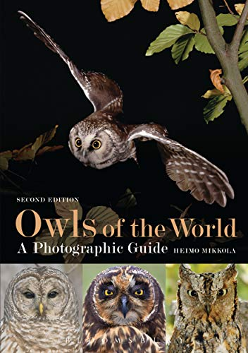 Owls of the World - A Photographic Guide: Second Edition (English Edition)