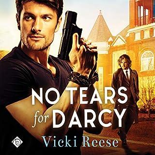No Tears for Darcy                   Autor:                                                                                                                                 Vicki Reese                               Sprecher:                                                                                                                                 Brock Hatton                      Spieldauer: 6 Std. und 28 Min.     1 Bewertung     Gesamt 5,0