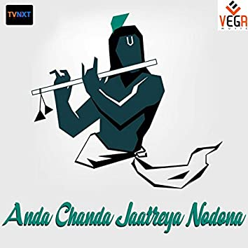 Anda Chanda Jaatreya Nodona, Pt. 2