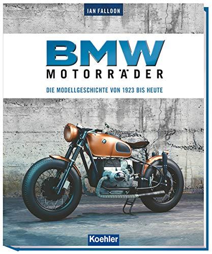 BMW Motorräder: Die Modellgeschichte von 1923 bis heute
