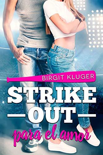 Strike out para el amor
