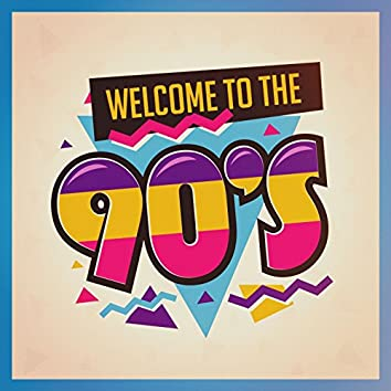 Welcome to the 90S