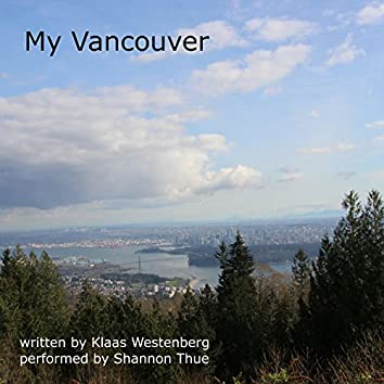 My Vancouver (feat. Shannon Thue)