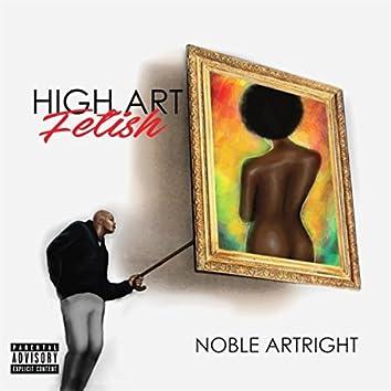 High Art Fetish