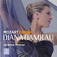 Diana Damrau ~ Donna (Opera and Concert Arias by Mozart) (2008-10-28)