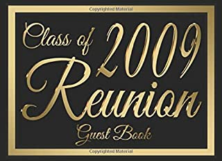 Class of 2009 Reunion Guest Book #6: A graduate party themed guest book with form prompts for over 400 guests.