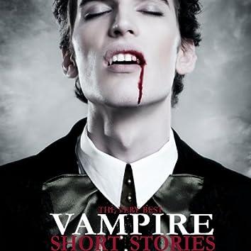 The Very Best Vampire Short Stories