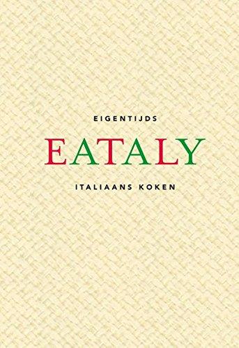Eataly: eigentijds Italiaans koken