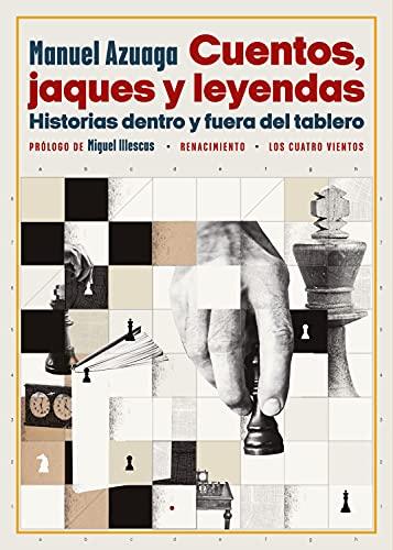 Cuentos  jaques y leyendas: Historias dentro y fuera del tablero (Los Cuatro Vientos nº 181) PDF EPUB Gratis descargar completo
