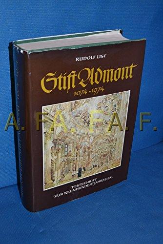 STIFT ADMONT. 1074 - 1974. Festschrift zur Neunhundertjahrfeier.
