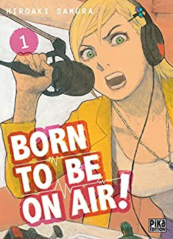 Born to be on air! T01 par [Hiroaki Samura]