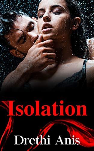 Isolation: Book 2 of The Quarantine Series