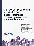 Corso di economia e gestione delle imprese (marketing, innovazione e marketing digitale)