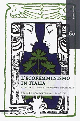 L'ecofemminismo in Italia. Le radici di una rivoluzione necessaria