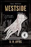 Westside: A Novel (A Gilda Carr Tiny Mystery)