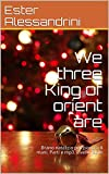 We three King of orient are: Brano natalizio per piano a 4 mani. Parti e mp3. Livello facile (Christmas piano 4 hands Vol. 18)