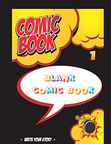 Blank Comic Book For Kids: Create Your Own Comics With This Comic Book:Over 120 Pages Large Big 8.5' x 11' Cartoon