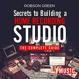 Page de couverture de Secrets to Building a Home Recording Studio