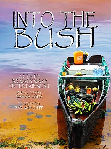 Into The Bush