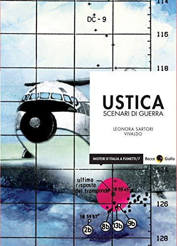 Ustica. Scenari di guerra