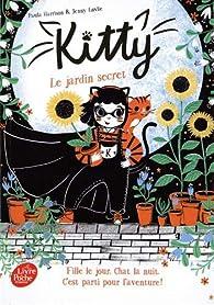 Kitty, tome 3 : Le jardin secret par Harrison