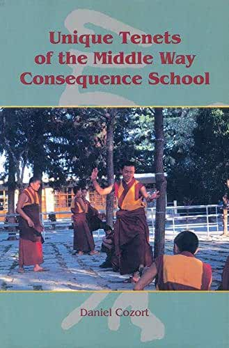 Unique Tenets of The Middle Way Consequence School (English Edition)