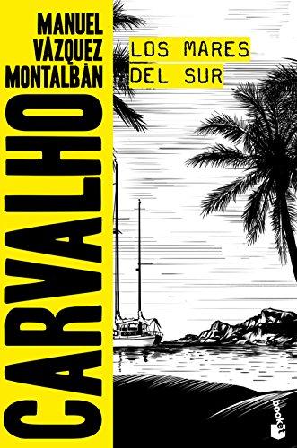 Los mares del Sur (Biblioteca Manuel Vázquez Montalbán)