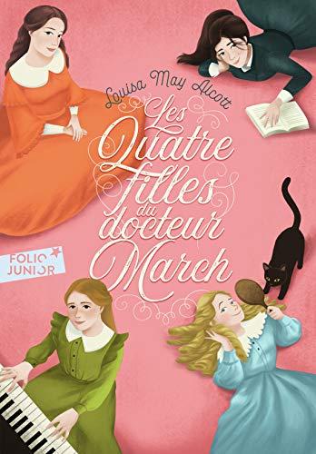 Les Quatre Filles du docteur March 1. - Folio Junior - A partir de 10 ans