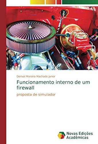 Funcionamento interno de um firewall: proposta de simulador