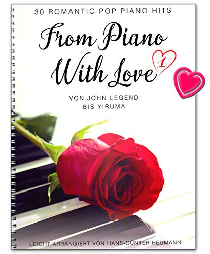 From Piano With Love - 30 Romatic Pop Piano Hits - Songbook für Klavier mit Notenklammer - BOE7938 9783954562039