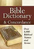 Best Bible Concordances - Bible Dictionary & Concordance Review