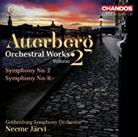 Atterberg: Orchestral Works, Vol. 2 - Symphony No. 2 & 8